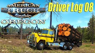 "American Truck Simulator: Mack ""R"" Oregon Log Haulin' - Driver Log 8!"