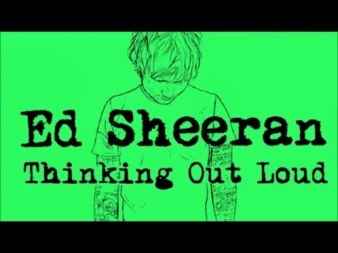 Ed Sheeran - thinking out loud (DESCARGAR) =mega=