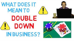What does it mean to Double Down - English idioms explained