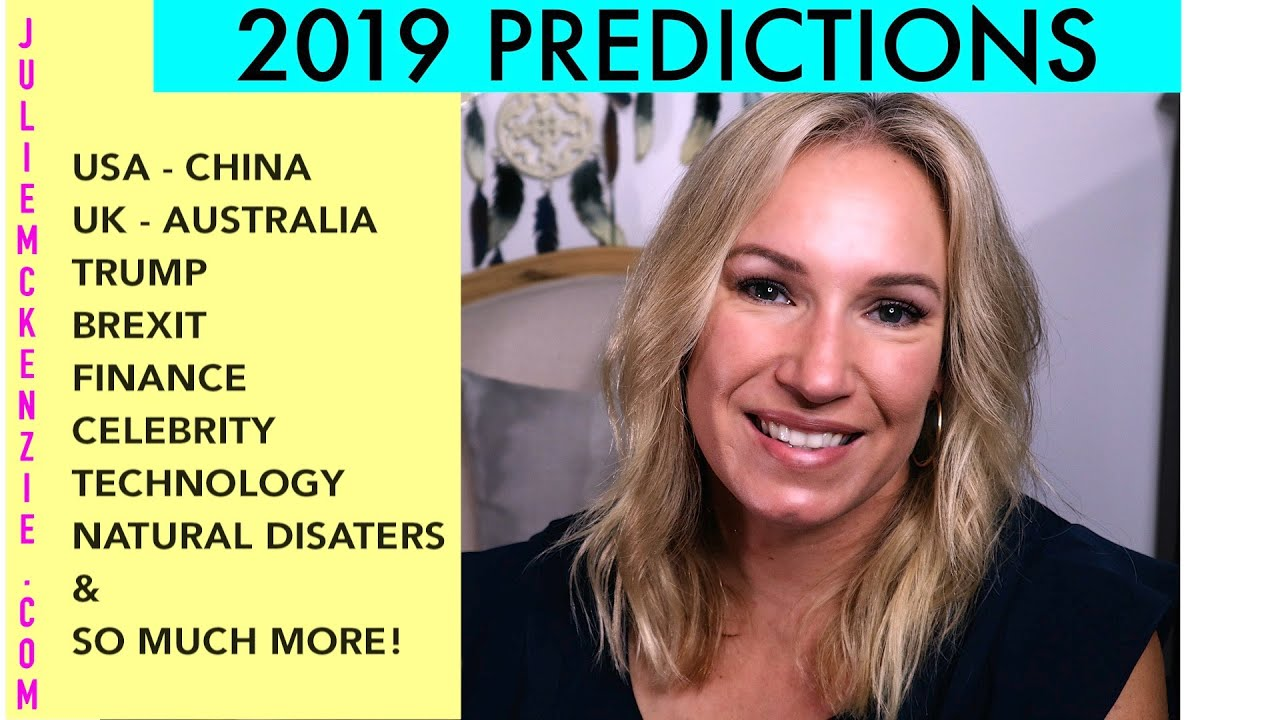 🔮2019 World Psychic Predictions🔮Brexit, Trump & US China🔮