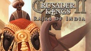 Crusader Kings 2 - Раджа Индии #12 - Махараджа