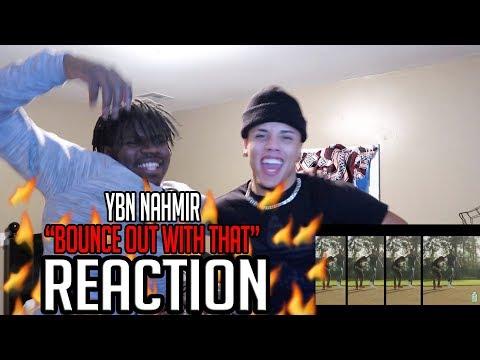 YBN Nahmir - Bounce Out With That (Dir. by @_ColeBennett_)- REACTION @ybnnahmir