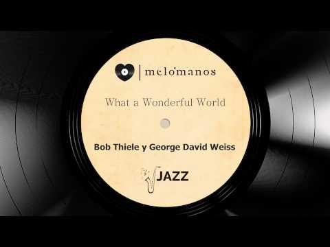 What a Wonderful Word I Bob Thiele & George David Weis