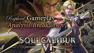 SOULCALIBUR VI   Exploring Raphael's Gameplay: Analysis/Breakdown