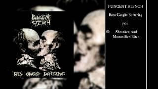 PUNGENT STENCH Been Caught Buttering (Full Album) 4K/UHD
