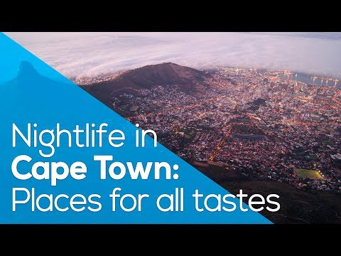NIGHTLIFE IN CAPE TOWN: PLACES FOR ALL TASTES