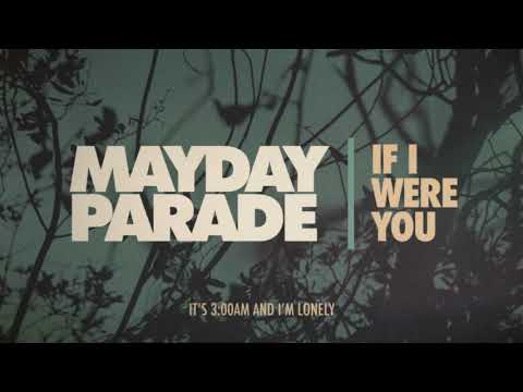 Mayday Parade - If I Were You