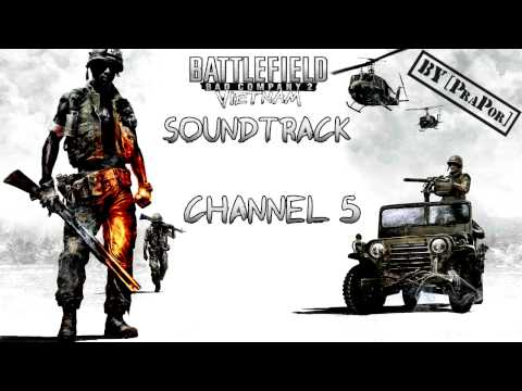 BFBC2 Vietnam FULL Soundtrack - Channel 5