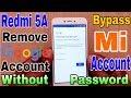 Redmi 5A Remove Google Account   Redmi 5A Remove Mi Account   Without Password Delete Gmail Account