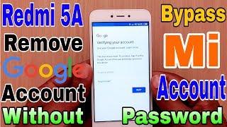 Redmi 5A Remove Google Account | Redmi 5A Remove Mi Account | Without Password Delete Gmail Account