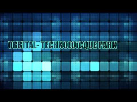Orbital   Technologicque Park HD