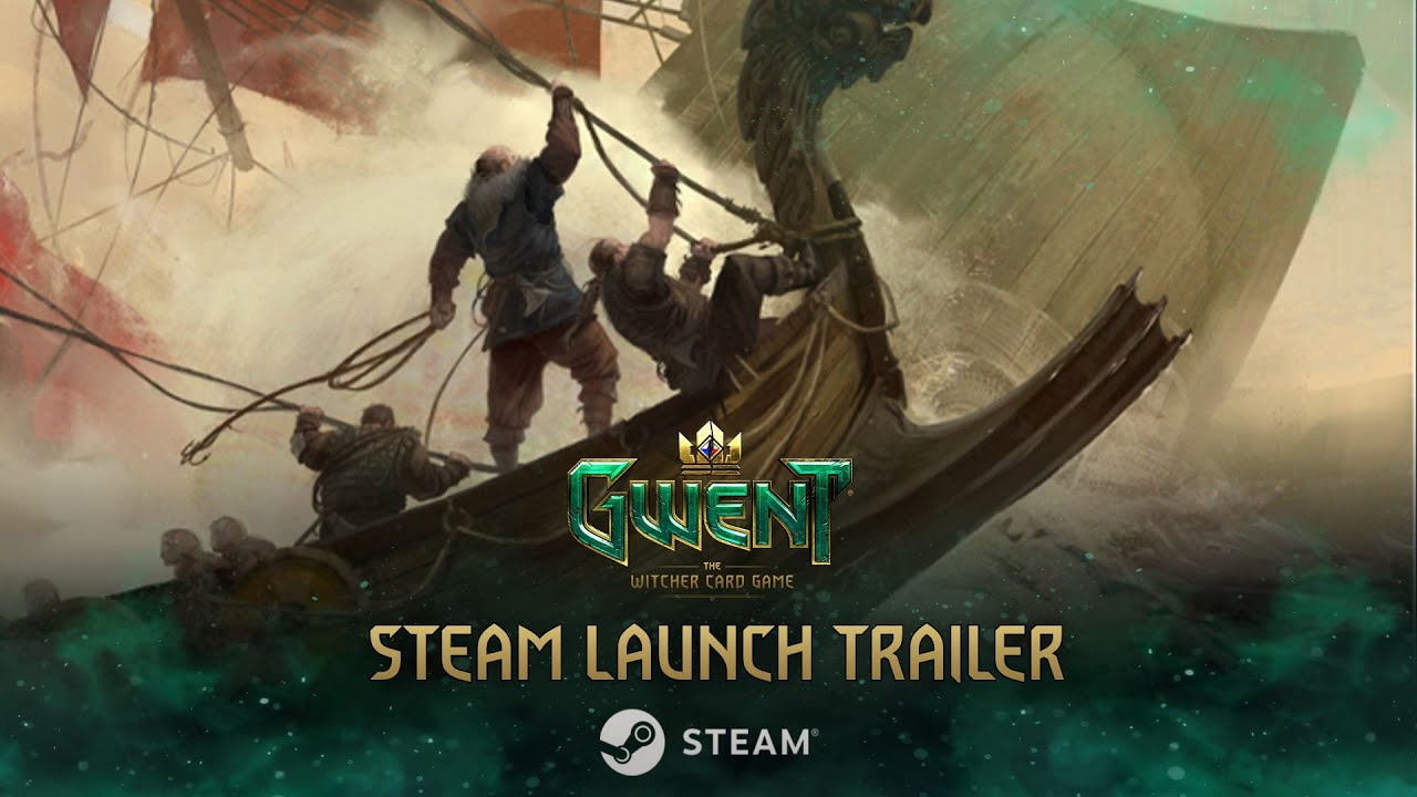 GWENT: The Witcher Card Game | Steam Launch Trailer - YouTube