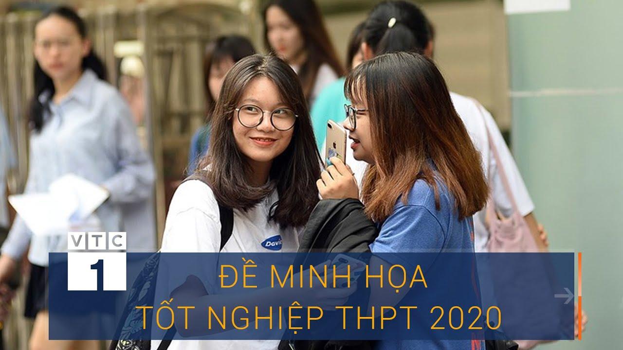 Công bố đề minh họa tốt nghiệp THPT 2020 | VTC1
