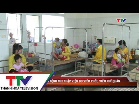 Gia tăng bệnh nhi nhập viện do viêm phổi, viêm phế quản