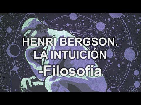 Henri Bergson. La intuición. - Filosofía - Educatina