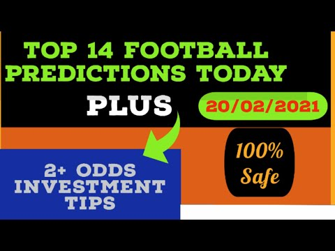 Football betting tips | 20/02/2021 | Football predictions today | Fixed matches (2+ Odds Sure Tips)