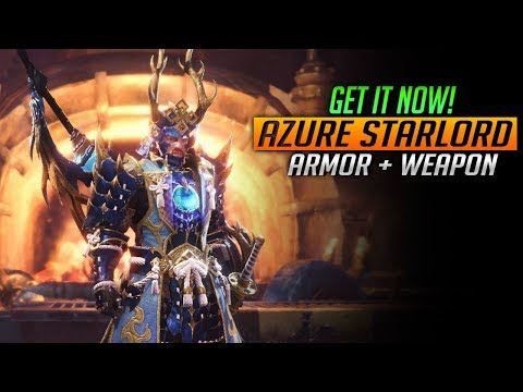 AZURE STARLORD ARMOR AND WEAPON! GET IT NOW! Monster Hunter World Events
