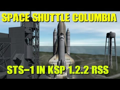 Space Shuttle Columbia STS-1 in KSP 1.2.2 RSS