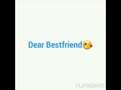Dear bestfriend