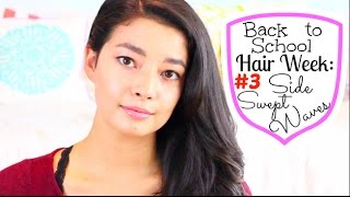 BACK TO SCHOOL HAIR: Side Swept Waves ♡ HAIR WEEK ♡ 50VoSummer Thumbnail
