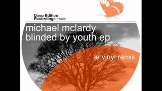 Michael Mclardy - Blinded by youth(Original mix)