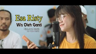 Esa Risty Thonata - Wes oleh Ganti (Maturnuwun Gusti)[OFFICIAL]