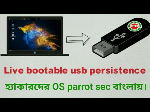 How to create live bootable usb persistence for parrot security Bangla