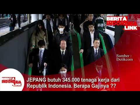 Jepang butuh  345.000 tenaga kerja dari Republik Indonesia. Brapa gajinya??