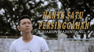 HANYA SATU PERSINGGAHAN SALEEM IKLIM - COVER BY: HARRY PARINTANG