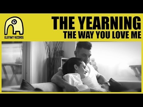 "THE YEARNING - The Way You Love Me [Act II, ""Jukebox Romance"" trilogy Official]"