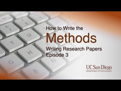 How to Write the Methods | Writing Research Papers, Episode 3 | UC San Diego Psychology