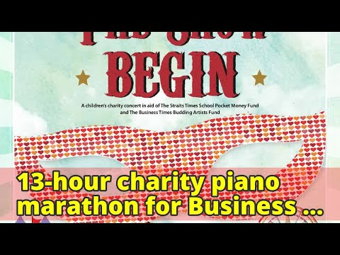 13-hour charity piano marathon for Business Times Budding Artists Fund aims to set record
