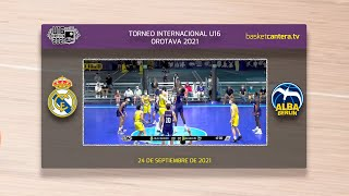 U16M - REAL MADRID vs ALBA BERLIN.- Torneo Internacional Cadete Villa de La Orotava 2021