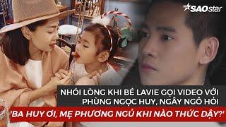 Nhói lòng khi con gái Mai Phương - bé Lavie hỏi Phùng Ngọc Huy: Ba ơi, mẹ ngủ khi nào thức dậy?