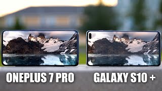 OnePlus 7 Pro vs Galaxy S10 Plus Comparison with Camera Test!