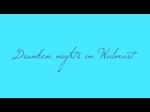 Druken nights at walmart vlog!!