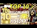 Gambar cover Clash of Clans | TOP 10 Clan Names In Clash of Clans History! | Best Clan Names!