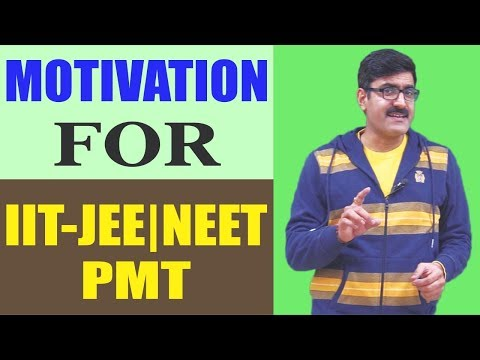 Motivation for IIT-JEE | AIEEE | PMT