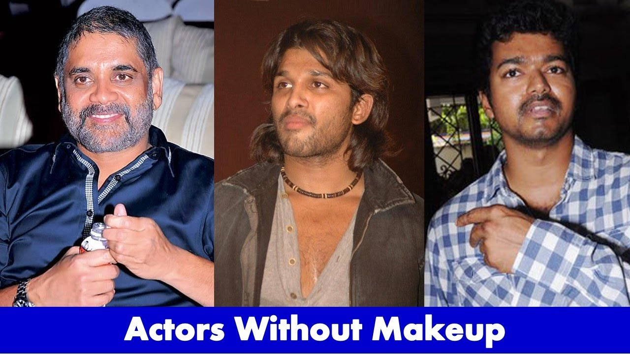 South Indian Actors Without Makeup