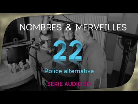 Vidéo N° 22 - Police alternative
