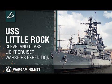 USS Little Rock: Cleveland Class Light Cruiser  Warships Expedition (EU)