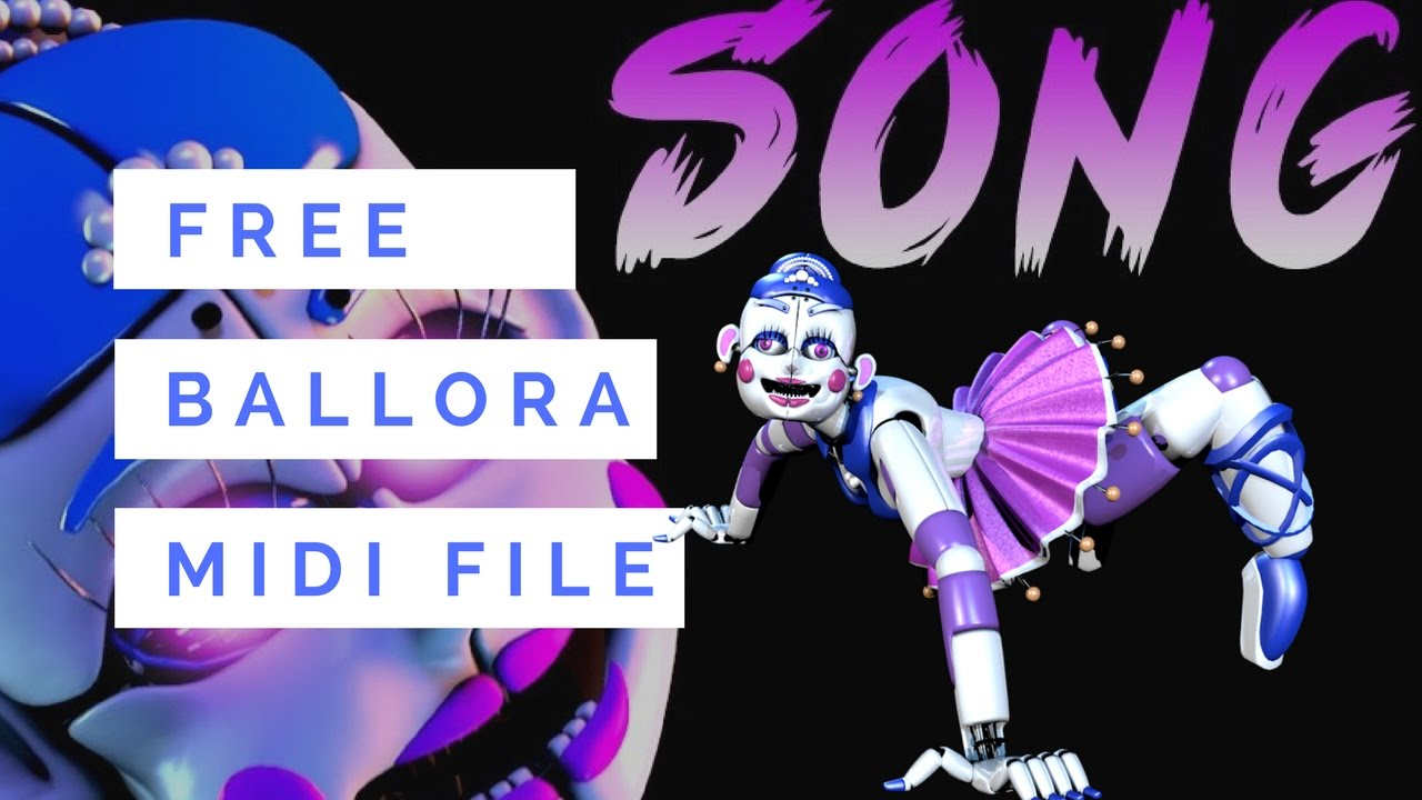 ballora song dance forget feat nina zeitlin fnaf sl midi file youtube