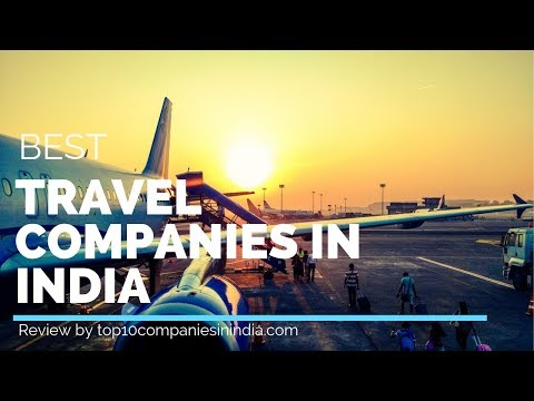 Top 10 Travel Companies In India 2020