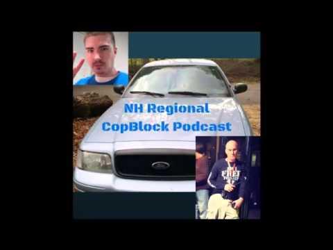 NH Regional CopBlock Podcast 1