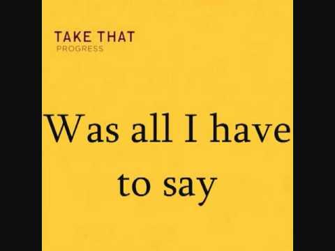 Take That - Eight Letters   Progress Album   Lyrics