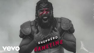 Shepherd - Gametime (Official Audio)