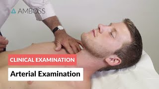 Peripheral Arterial Examination - Clinical Examination