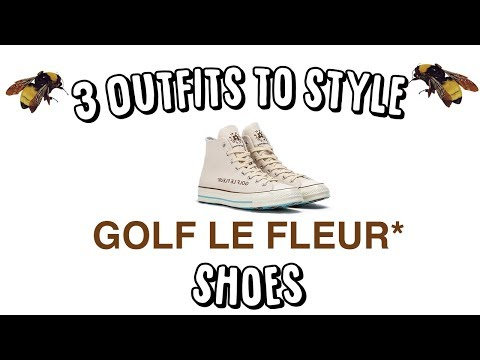 3 WAYS TO STYLE GOLF LE FLEURS SHOES * 70 SNEAKERS HIGH TOP*