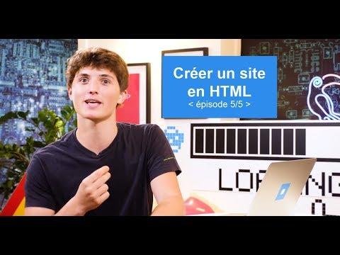Créer Un Site En HTML (5/5) -