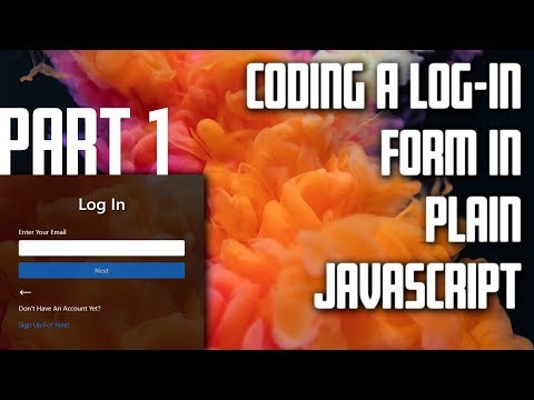 Log-In Form In Plain JavaScript Tutorial - Part 1 - What We Are Building thumbnail